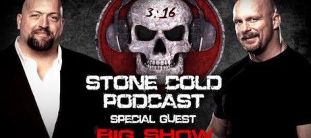 Watch Big Show Stone Cold Podcast Free